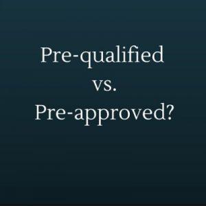 prequalify vs preapprove