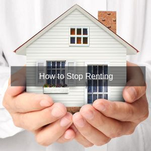 how to stop renting